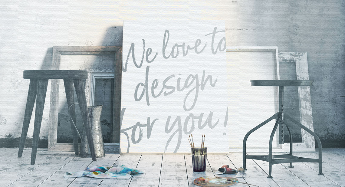 We love to design for you!